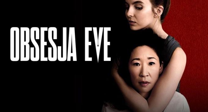 """""""Obsesja Eve"""" (2. sezon serialu już 7 kwietnia 2019 r.)"""