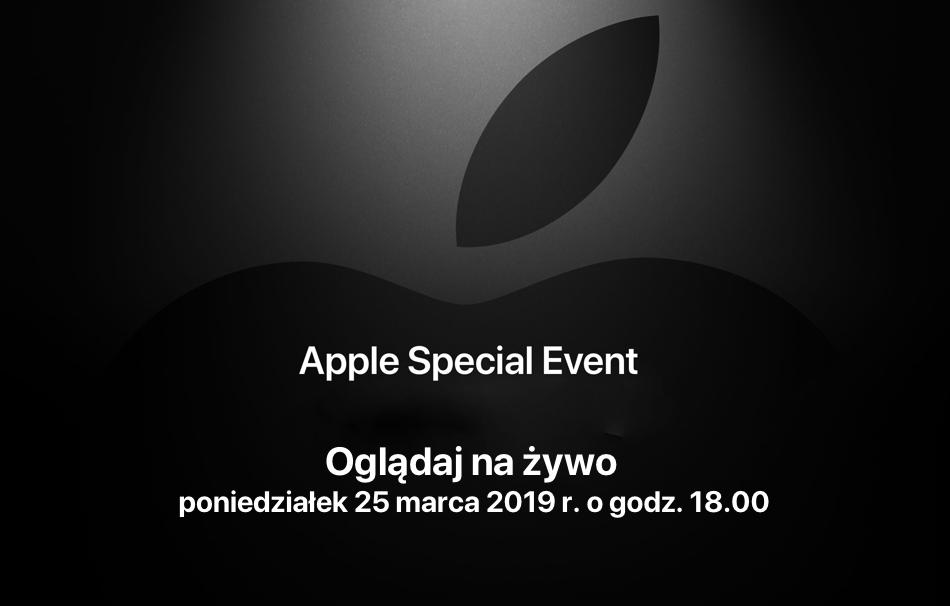 Apple Special Event 2019 transmisja na żywo (25.03.2019 o godz. 18:00)