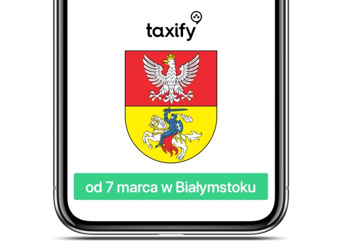 Taxify w Białymstoku od 7 marca 2019 r.