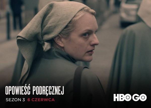 """Trzeci sezon serialu """"Opowieść podręcznej"""" już 6 czerwca w HBO GO"""