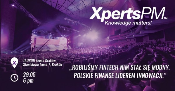 Xperts.PM 29 maja 2019:  Polskie finanse liderem innowacji