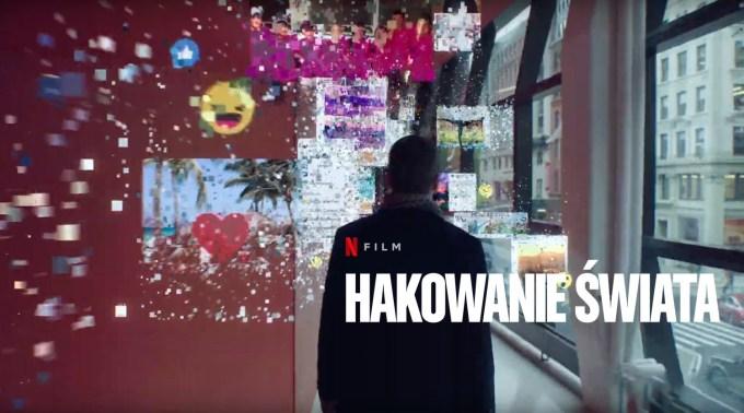 """""""Hakowanie świata"""" (The Great Hack) - Netflix film dokumentalny"""