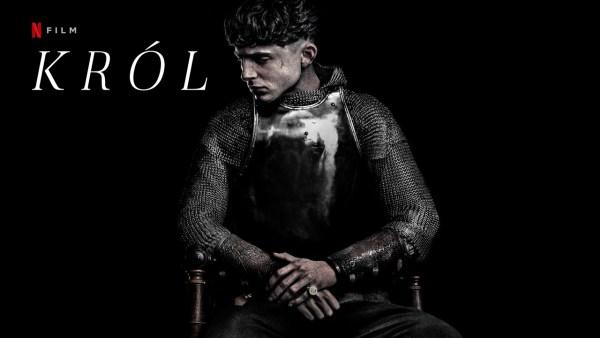 """Film """"Król"""" będzie można obejrzeć na Netflix już jesienią"""