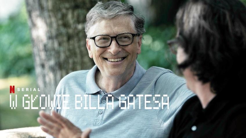 """Miniserial dokumentalny: """"W głowie Billa Gatesa"""""""