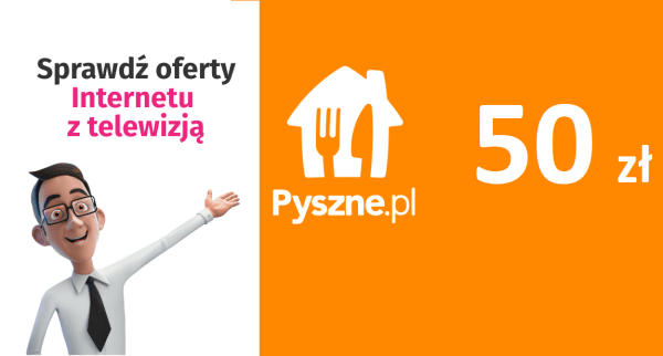 Bon 50 zł na pyszne.pl dla zamawiających internet i TV