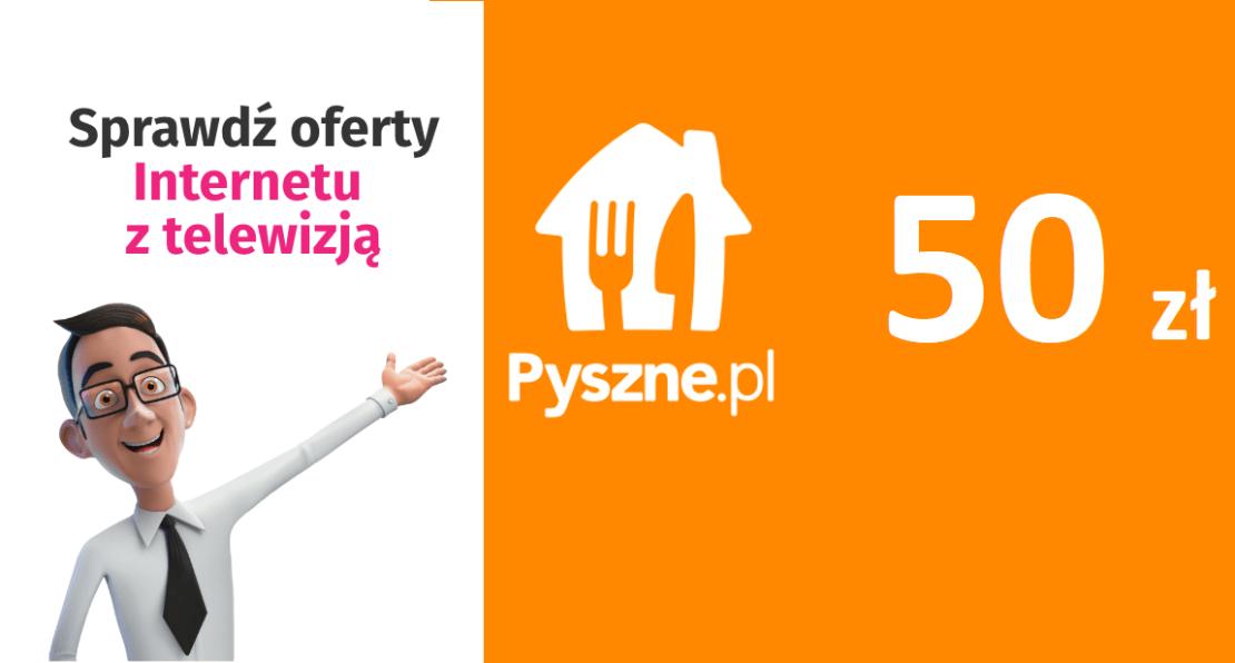 Promocja internetu i internetu+Tv w serwisie Pan Wybierak (50 zł na pyszne.pl)