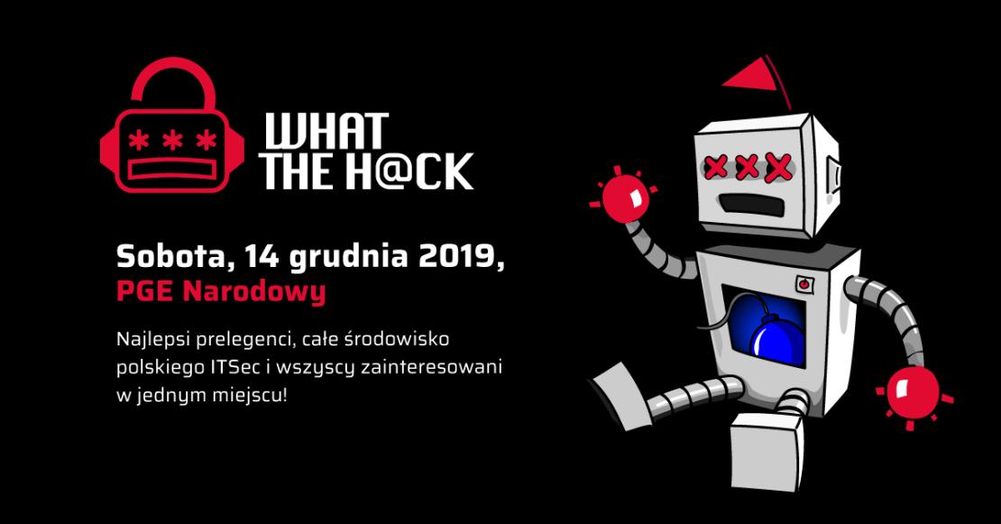 Konferencja What The H@ck (14 grudnia 2019)