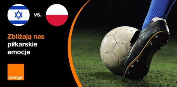 Orange rozda GB po meczu Reprezentacji Polski z Izraelem