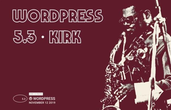 """WordPress 5.3 """"Kirk"""" już dostępny dla wszystkich"""