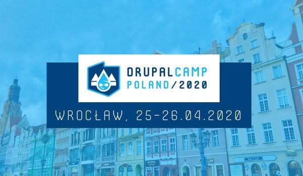 DrupalCamp Poland 2020 już w kwietniu!