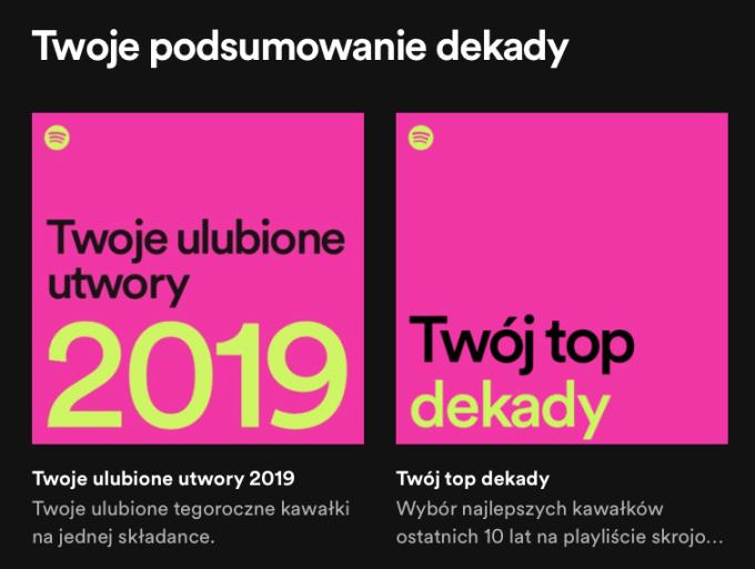 Twoje podsumowanie dekady i 2019 roku w Spotify