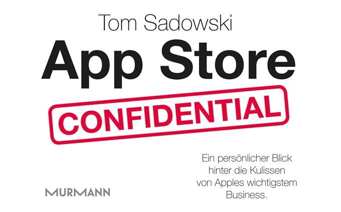 """""""App Store Confidential"""" Tom Sadowski"""
