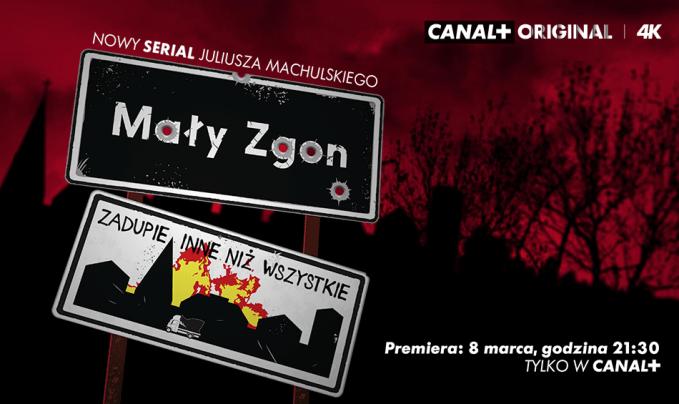 """Oficjalny zwiastun nowego serialu """"Mały Zgon"""" od CANAL+"""