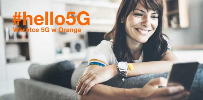 #hello5G w Orange