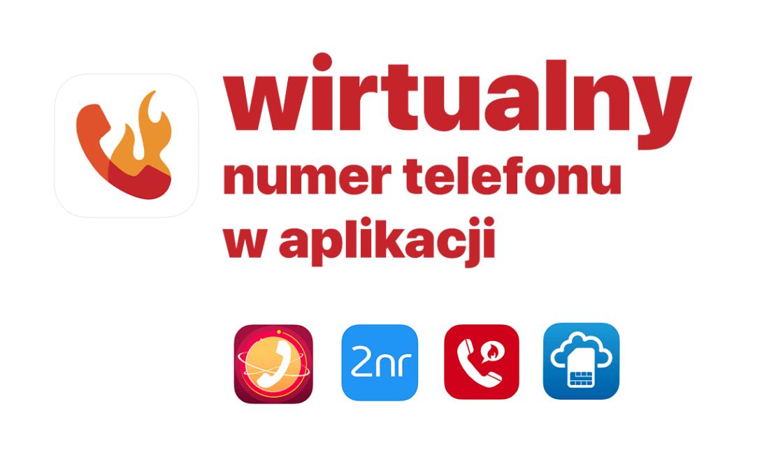 Wirtualny numer telefonu w aplikacji mobilnej