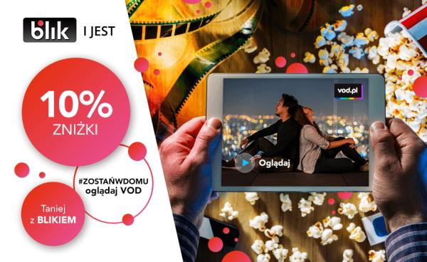 Wypożyczaj filmy na VOD.pl i płać BLIKIEM z 10-proc. rabatem