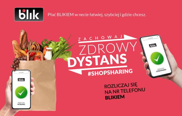Zachowaj zdrowy dystans – nowa kampania BLIKA #ShopSharing