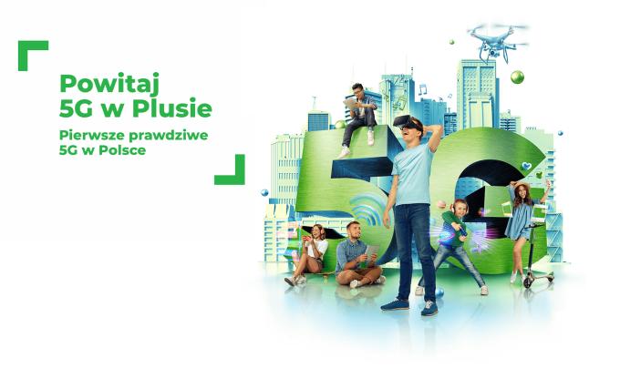 Powitaj 5G w Plusie