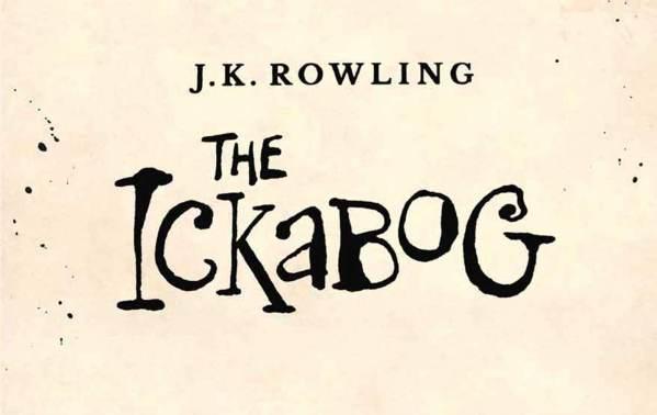 """""""The Ickabog"""" autorstwa J.K. Rowling za darmo online!"""