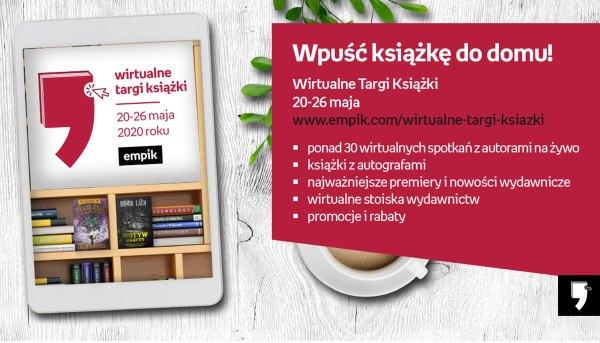 Wirtualne Targi Książki Empiku startują 20 maja 2020 r.