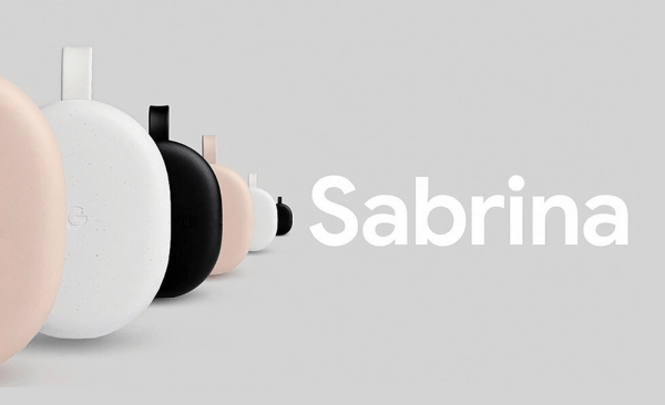 Sabrina to nowe urządzenie Android TV od Google'a