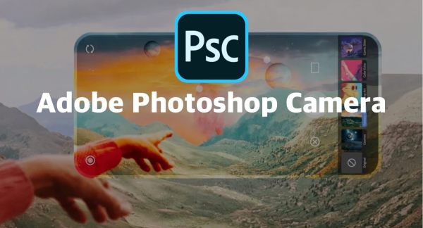 """Adobe Photoshop Camera"" dostępna na iOS-a i Androida"