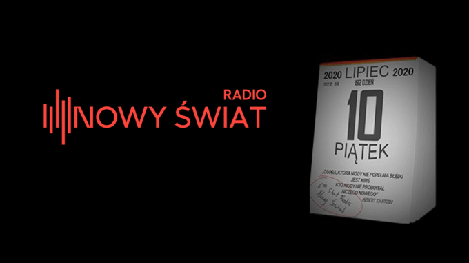 📆🎙 Start #RadioNowyŚwiat – 10 lipca 2020 r.@RatujmyTrojke