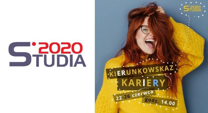 Studia 2020 – Kierunkowskaz kariery
