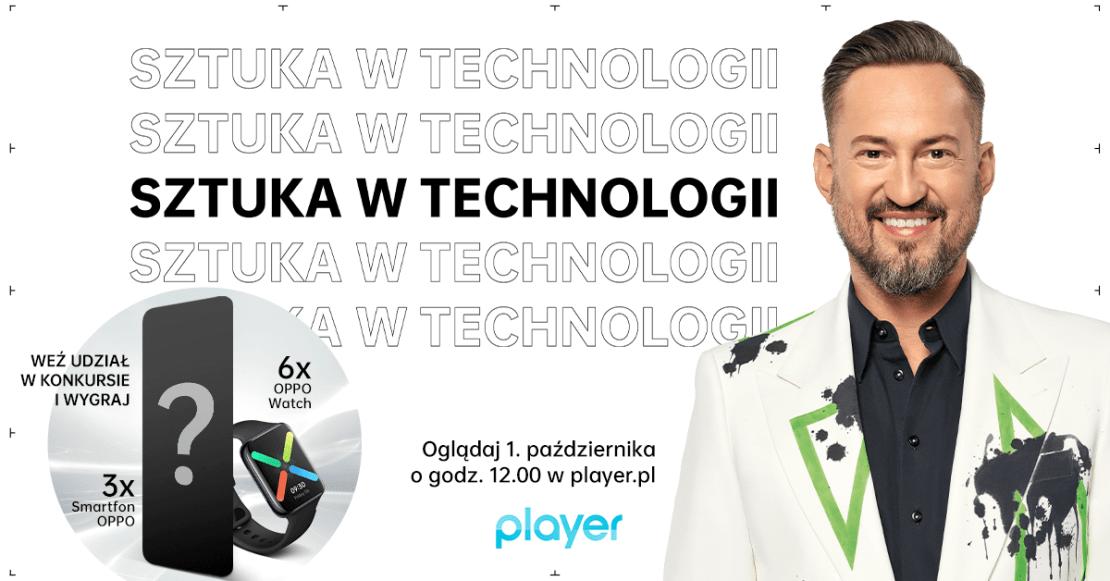 OPPO – Sztuka w technologii - premiera na Playerze 1 października 2020 r.