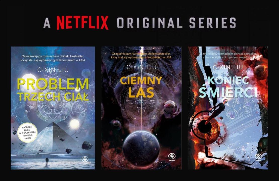 """""""Problem trzech ciał"""", """"Ciemny las"""" """"Koniec śmierci"""" – cykl Wspomnienie przeszłości Ziemi - serial oryginalny Netflix"""