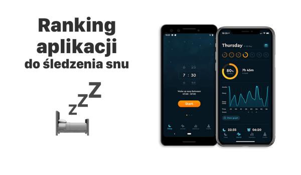 Ranking najlepszych aplikacji do śledzenia snu!