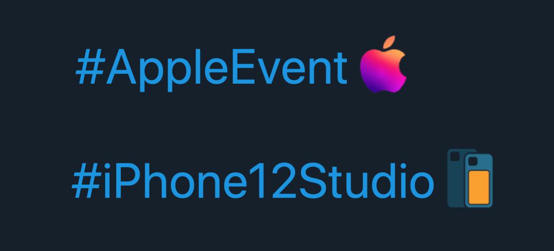 #AppleEvent #iPhone12Studio - hashflagi dla hashtagów na Twitterze