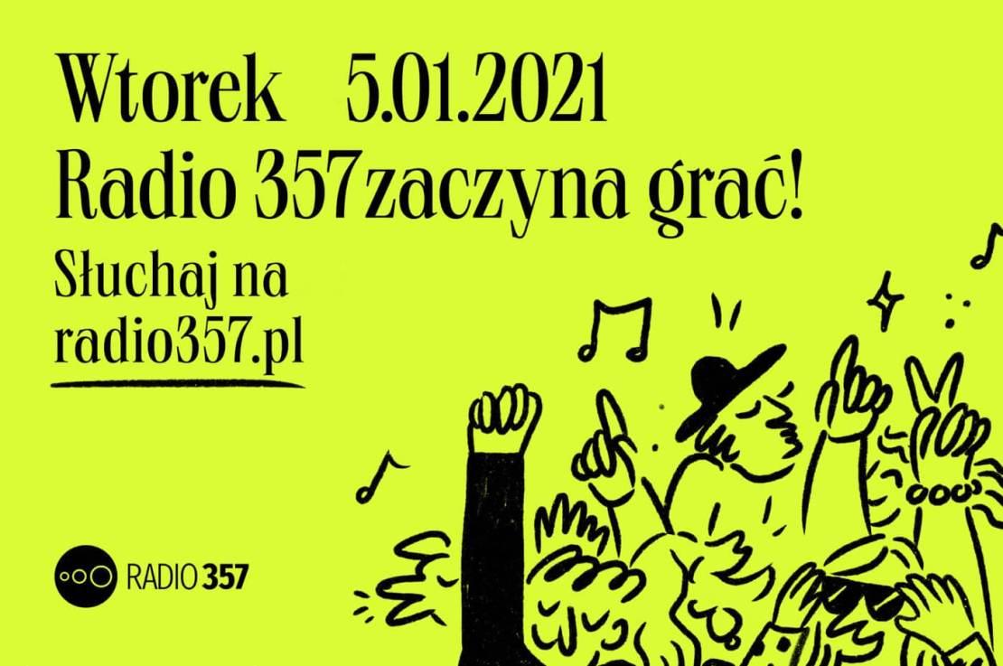 Radio 357 startuje 5 stycznia 2021 roku o godz. 6:30