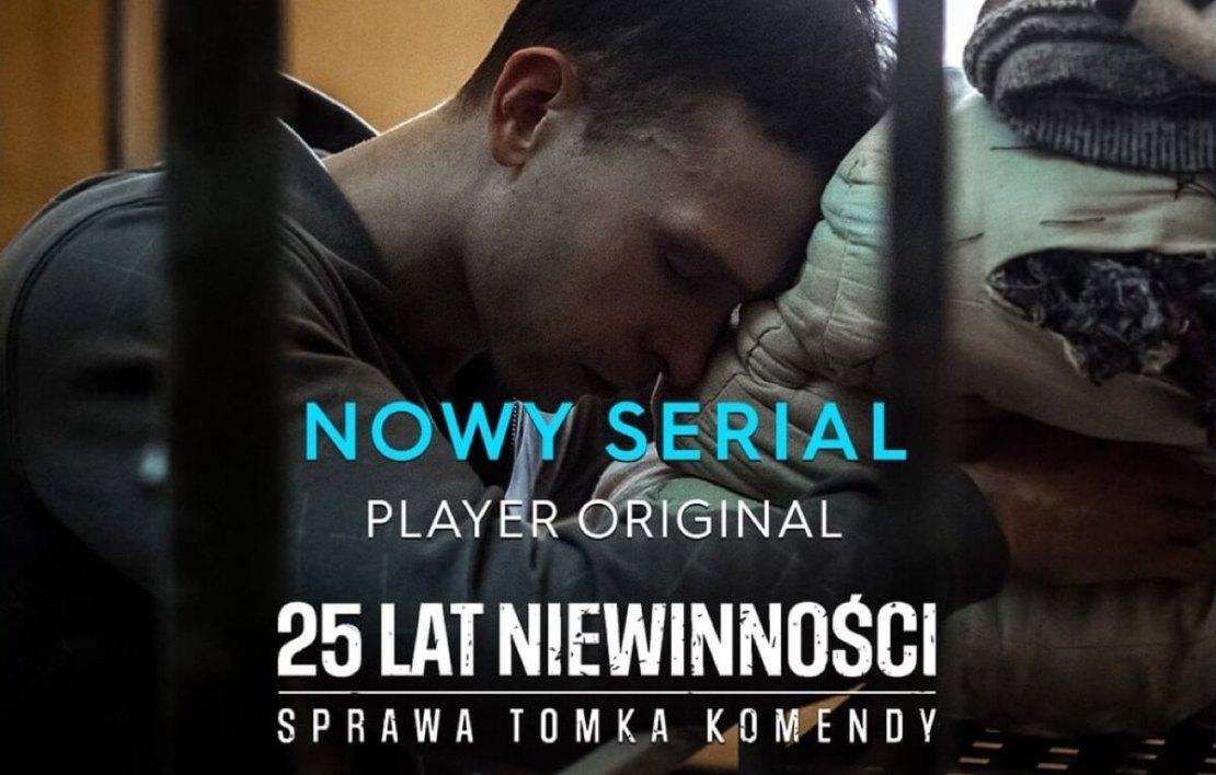 """""""25 lat niewinności. Sprawa Tomka Komendy"""" – serialowa odsłona kinowego hitu w Playerze"""