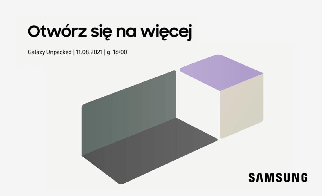 Samsung Galaxy Unpacked 2021 - 11 sierpnia 2021 r. o godz. 16:00