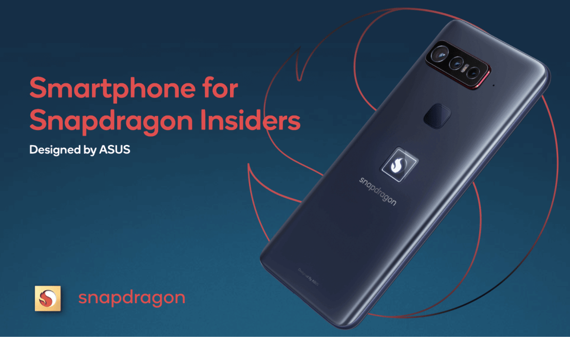 Smartphone for Snapdragon Insiders (Qualcomm + Asus)