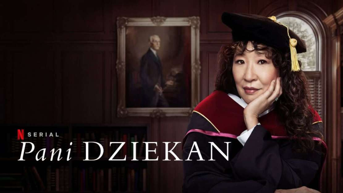 "Sandra Oh jako ""Pani dziekan"" (serial, Netflix, 2021)"