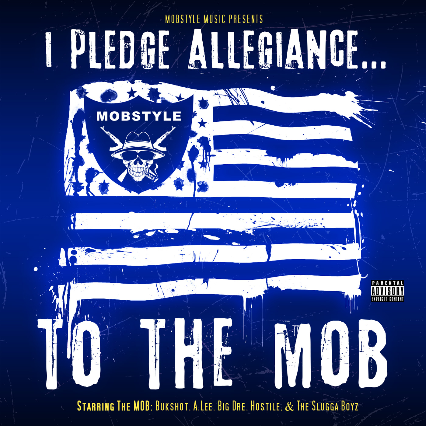 "Bukshot Presents ""I Pledge Allegiance…To The MOB"" CD"