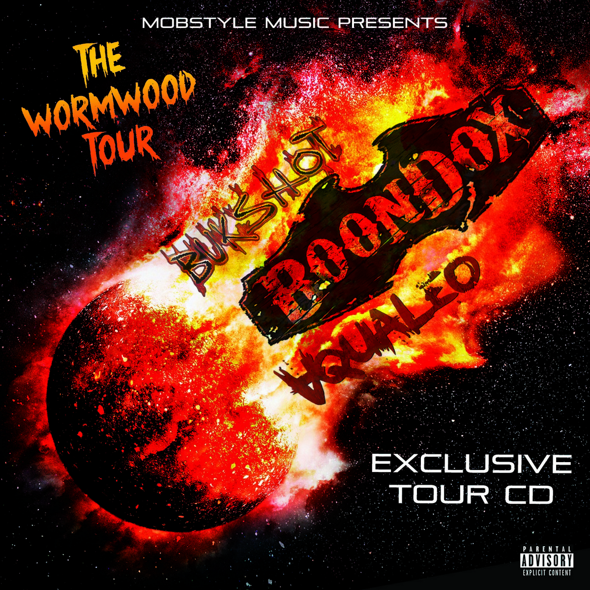 "Mobstyle Music Presents ""The Wormwood Tour CD"" Feat. Boondox, Bukshot, & Aqualeo"