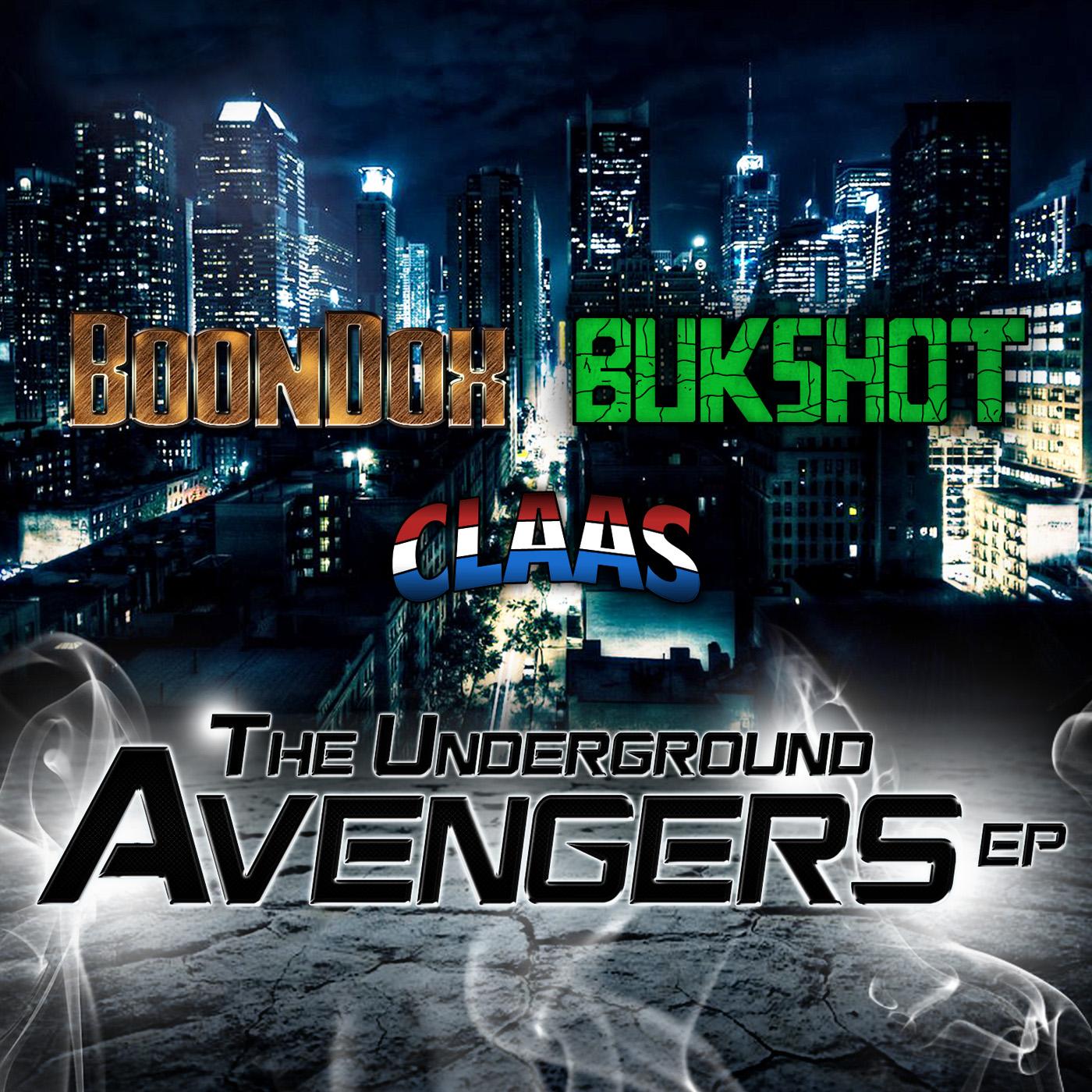 """Bukshot, Boondox, & Claas """"Underground Avengers"""" CD"""