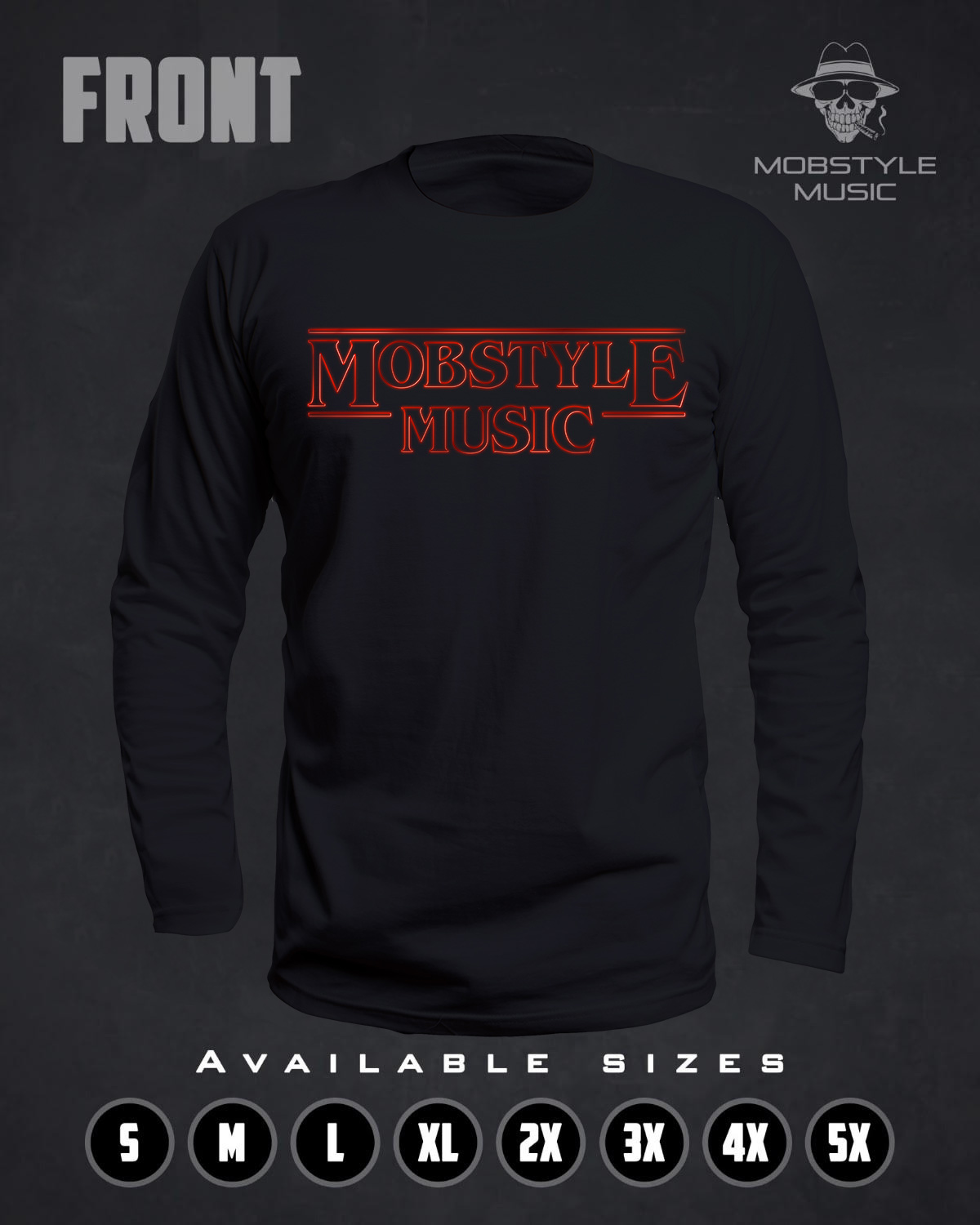 "Mobstyle Music ""Stranger Things"" Long Sleeve T-shirt"