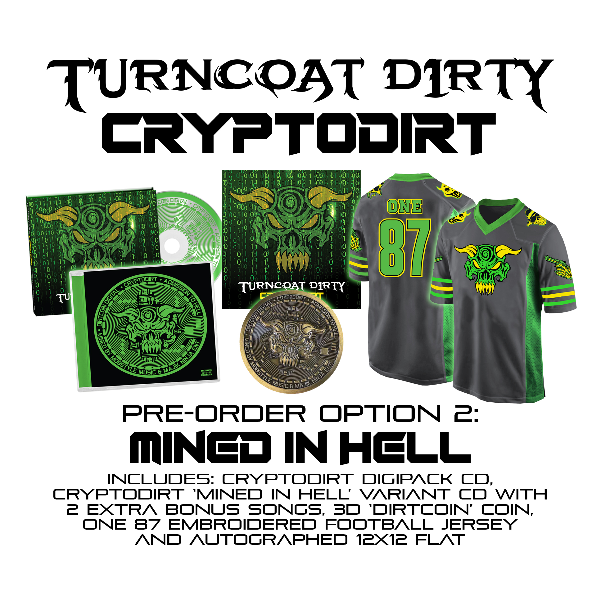 """Before There Was Boondox, There Was…Turncoat Dirty """"MINED IN HELL"""" Cryptodirt Combo!"""