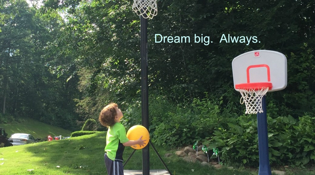 Dream big.  Always.  mobtruths.com
