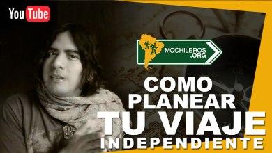 Photo of Cómo planear un viaje independiente por el mundo – Mochileros