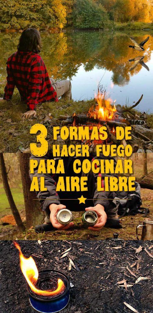 3 formas de hacer fuego para cocinar al aire libre.