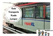 Guía de transporte en Kuala Lumpur, todas las alternativas de transporte