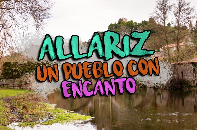 Mejores pueblos Galicia Allariz