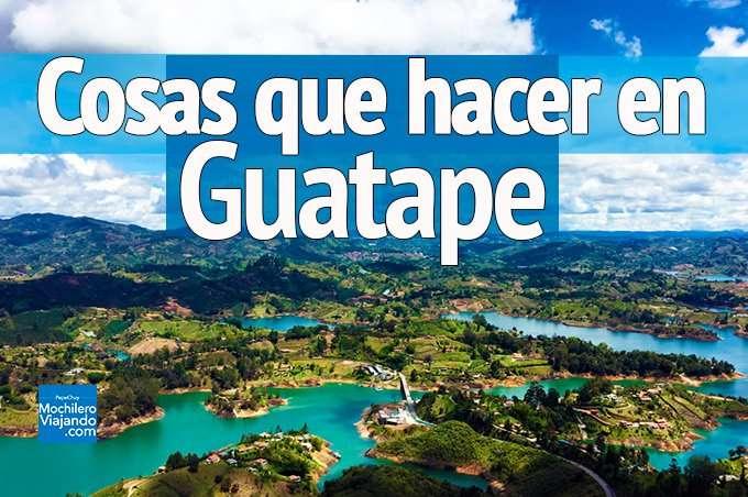 Cosas que hacer en Guatapé, el pueblo más hermoso de Colombia