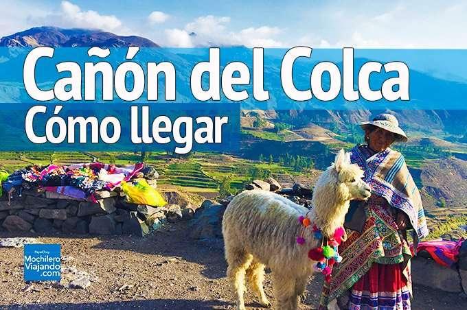 Como llegar al Cañón del Colca, Perú
