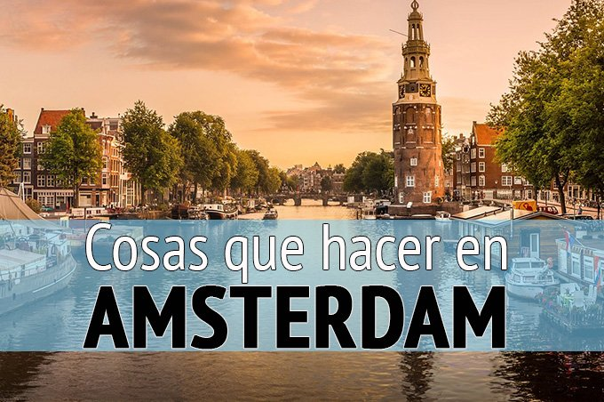 cosas que hacer en Amsterdam